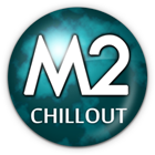 M2 - Chillout